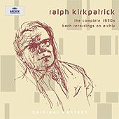 Ralph Kirkpatrick - The complete 1950s Bach recordings on Archiv by Various Artists