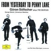 Göran Söllscher - From Yesterday to Penny Lane by Various Artists