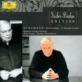 Schumann: Dichterliebe Op.48; 12 Gedichte Op.35; 7 Lieder by Various Artists