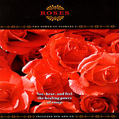 Roses - The Power Of Flowers 2 by David & The High Spirit