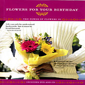 Flowers For Your Birthday - The Power Of Flowers 18 by David & The High Spirit