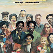 Family Reunion by The O'Jays
