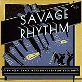 Savage Rhythm by Various Artists