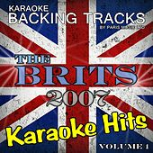 Karaoke Hits The Brits 2007, Vol. 1 by Paris Music