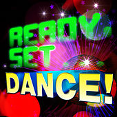 Ready, Set.. Dance! by Various Artists