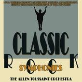 Classic Rock Symphonies by Allen Toussaint