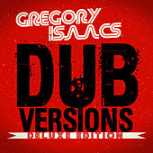 Dub Versions Deluxe Edition by Gregory Isaacs