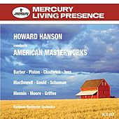 Howard Hanson conducts American Masterworks by Various Artists