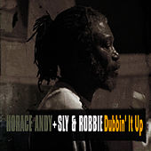 Horace Andy Dubbin' It Up by Sly and Robbie