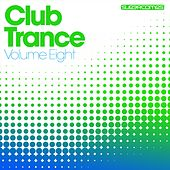 Club Trance Volume Eight - EP by Various Artists