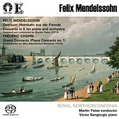 Felix Mendelssohn & Frederic Chopin: Piano Concertos by Royal Northern Sinfonia