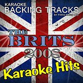 Karaoke Hits The Brits 2008 by Paris Music