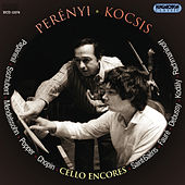 Paganini / Schubert / Mendelssohn / Popper / Chopin / Granados / Faure: Cello Encores by Miklos Perenyi