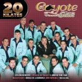 20 Kilates by El Coyote Y Su Banda