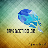 Bring Back the Colors, Vol. 02 by Various Artists