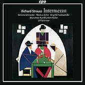 Richard Strauss: Intermezzo, Op. 72, TrV 246 by Various Artists