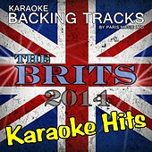 Karaoke Hits of the Brits 2014 by Paris Music