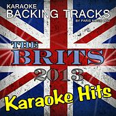 Karaoke Hits of the Brits 2013 by Paris Music