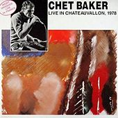 Live in Chateauvallon, 1978 by Chet Baker
