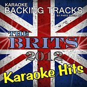 Karaoke Hits of the Brits 2012 by Paris Music