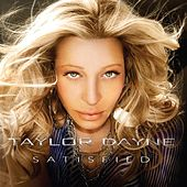 Satisfied by Taylor Dayne