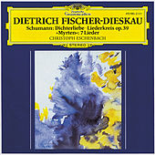 Schumann: Dichterliebe; Liederkreis op.39; Selection from