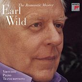 The Romantic Master - Virtuoso Piano Transcriptions by Earl Wild