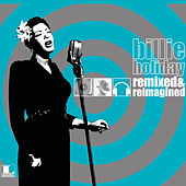 Remixed & Reimagined by Billie Holiday