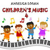Children's Music, Vol. 4 (Soothing Piano Music for Kids and Parents) by Angelica Logan