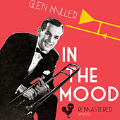 In the Mood (Remastered) by Glenn Miller