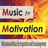 Music for Motivation: Motivational Music for Inspiration and Encouragement by Robbins Island Music Group