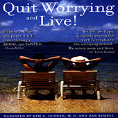 Quit Worrying And Live! by David & The High Spirit