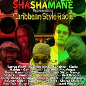 Shashamane Representing Caribbean Style Radio by Various Artists