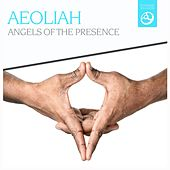 Angels of the Presence by Aeoliah