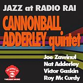 Jazz At Radio Rai: Cannonball Adderley Quintet (Via Asiago 10) by Cannonball Adderley