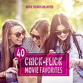 40 Chick Flick Movie Favorites by Various Artists