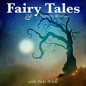 Fairy Tales and Nursery Rhymes by Nicki White