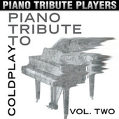 Piano Tribute to Coldplay, Vol. 2 by Piano Tribute Players