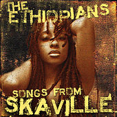 Songs from Skaville by The Ethiopians