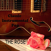Classic Instrumental Pop: The Rose by The O'Neill Brothers Group