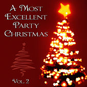 A Most Excellent Party Christmas, Vol. 2 by Studio Group