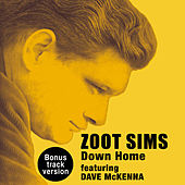 Down Home (feat. Dave Mckenna) [Bonus Track Version] by Zoot Sims
