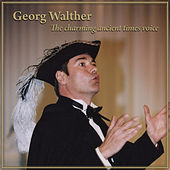 The Charming Ancient Times Voice by Georg Walther