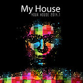My House Is Your House 2014.1 by Various Artists