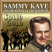 Solid Gold by Sammy Kaye