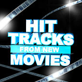 Hit Tracks from New Movies by Various Artists