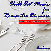 Chill out Music for Romantic Dinners by Andreas