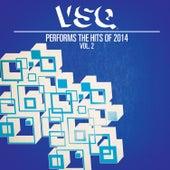 VSQ Performs the Hits of 2014 Volume 2 by Vitamin String Quartet