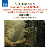 SCHUMANN: Complete Romances and Ballads by Various Artists