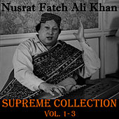 Supreme Collection, Vol. 1-3 by Nusrat Fateh Ali Khan